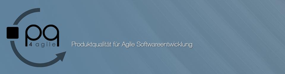 PQ4Agile – Produktqualität für Agile Softwareentwicklung
